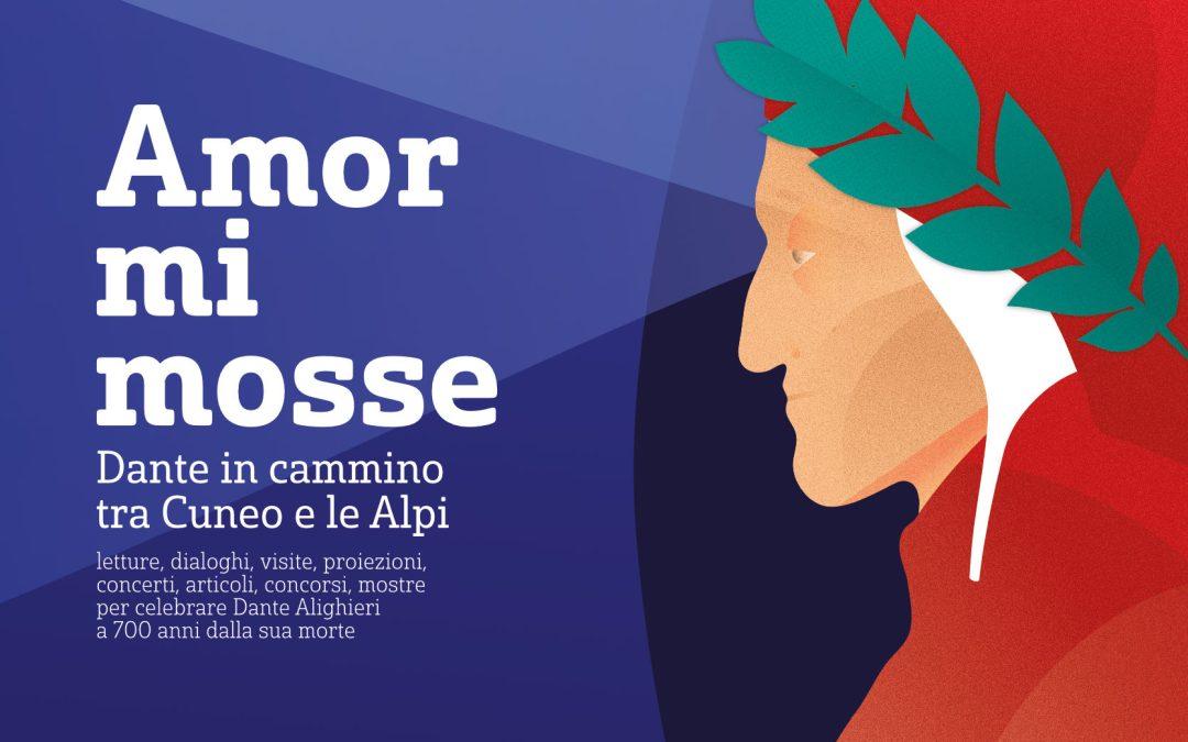 Amor mi mosse | Dante in cammino tra Cuneo e le Alpi